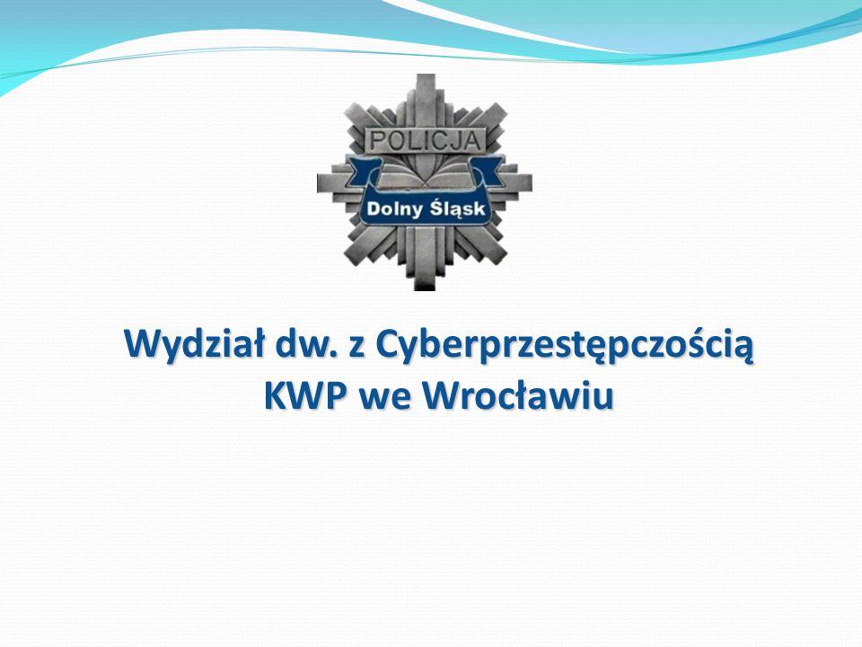 Wydział dw. z Cyberprzestępczością KWP we Wrocławiu