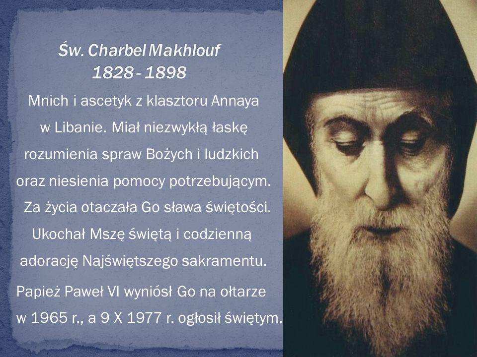 Św. Charbel Makhlouf 1828 - 1898