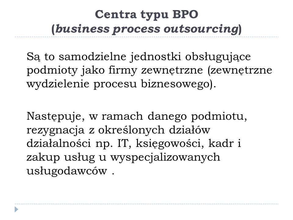 Centra typu BPO (business process outsourcing)