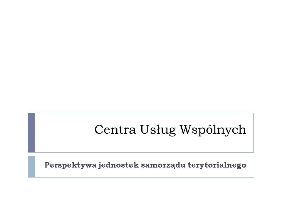 Centra Usług Wspólnych