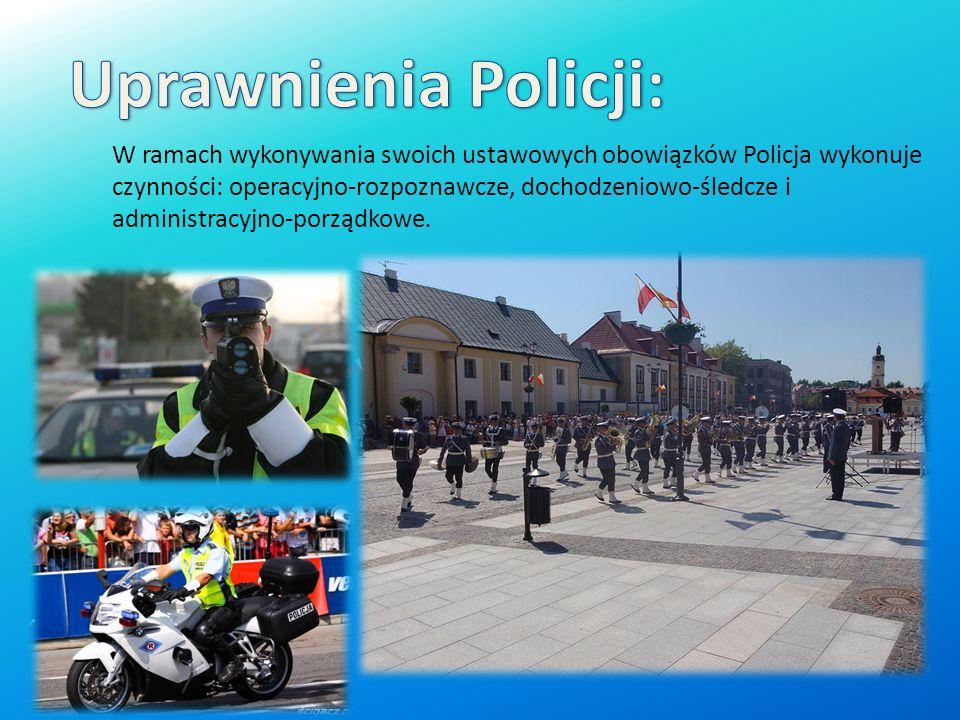 Uprawnienia Policji:
