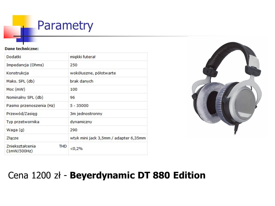 Parametry Cena 1200 zł - Beyerdynamic DT 880 Edition
