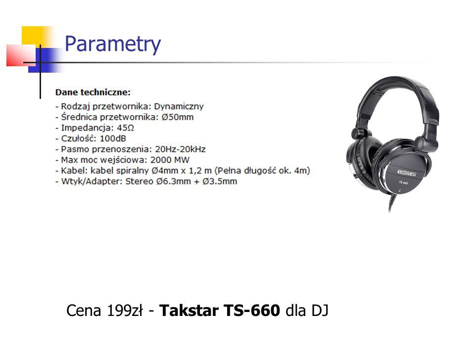 Parametry Cena 199zł - Takstar TS-660 dla DJ