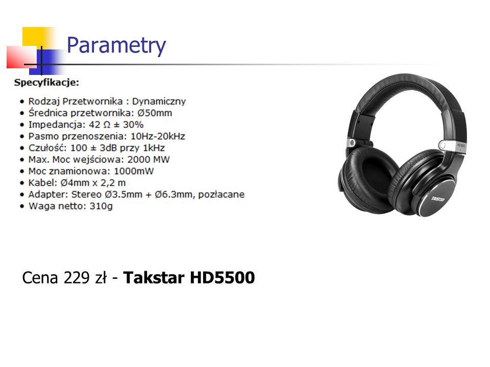Parametry Cena 229 zł - Takstar HD5500