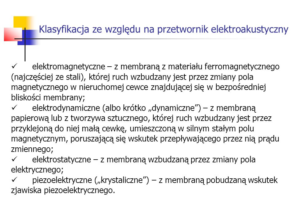 Klasyfikacja ze względu na przetwornik elektroakustyczny