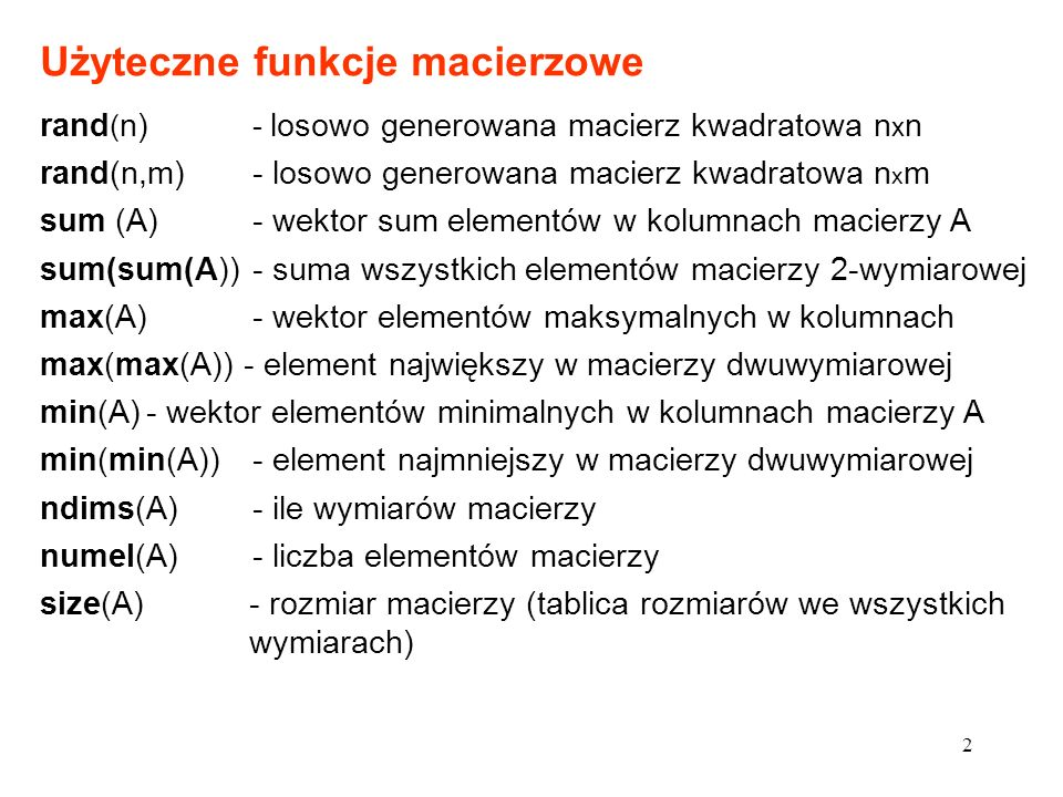 Użyteczne funkcje macierzowe