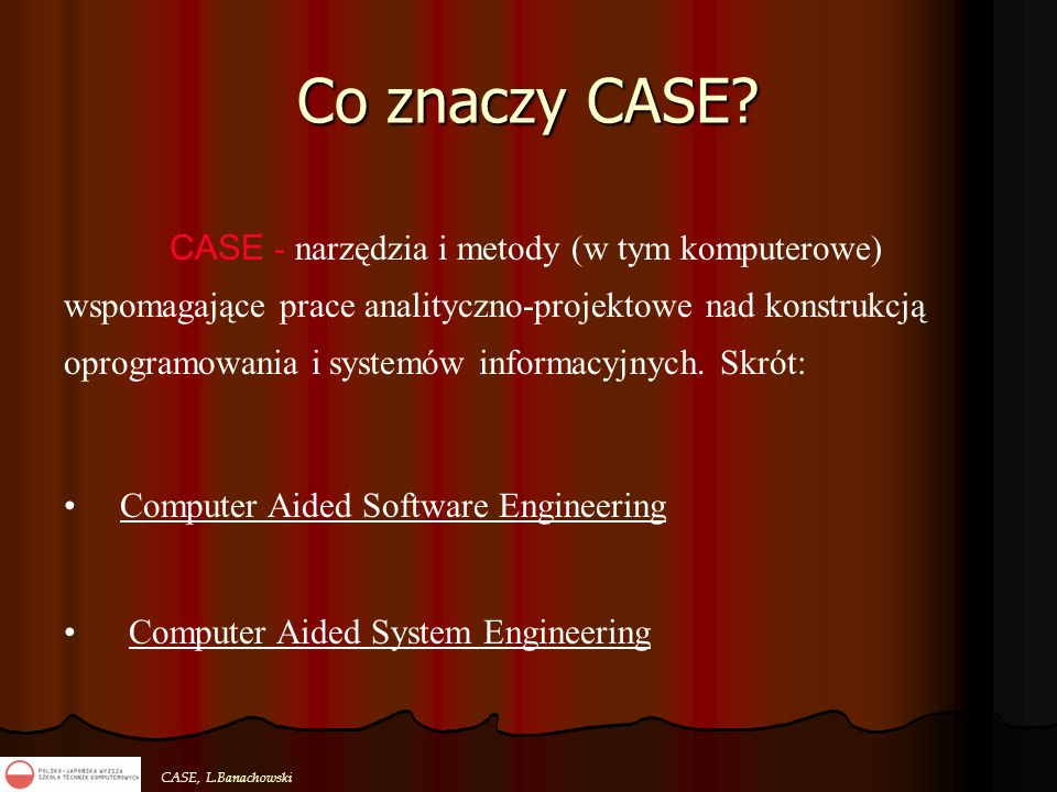 Co znaczy CASE