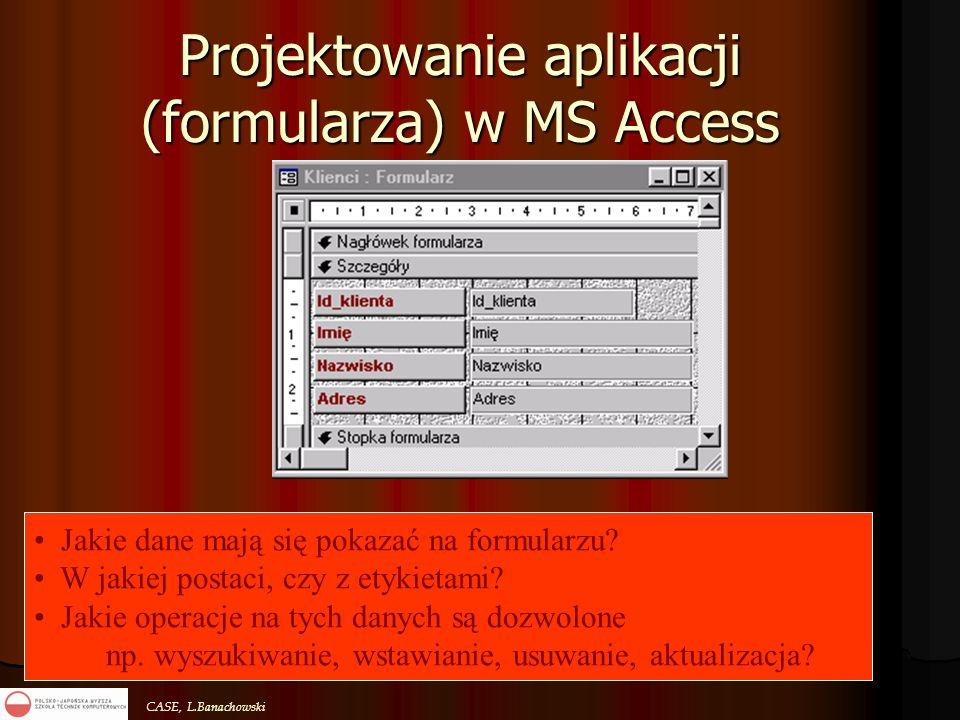 Projektowanie aplikacji (formularza) w MS Access