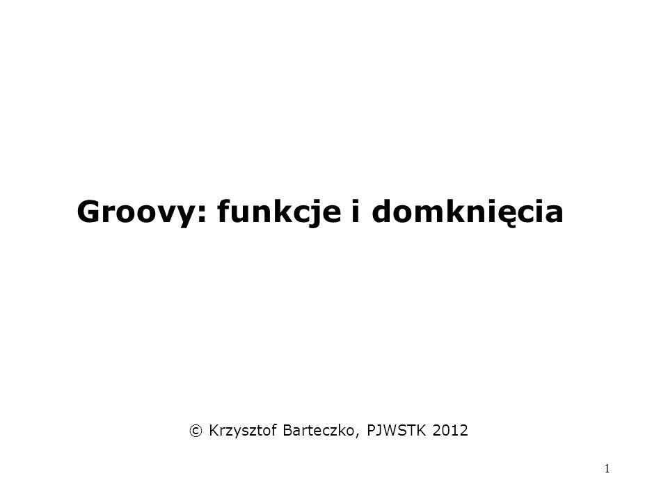 Groovy: funkcje i domknięcia