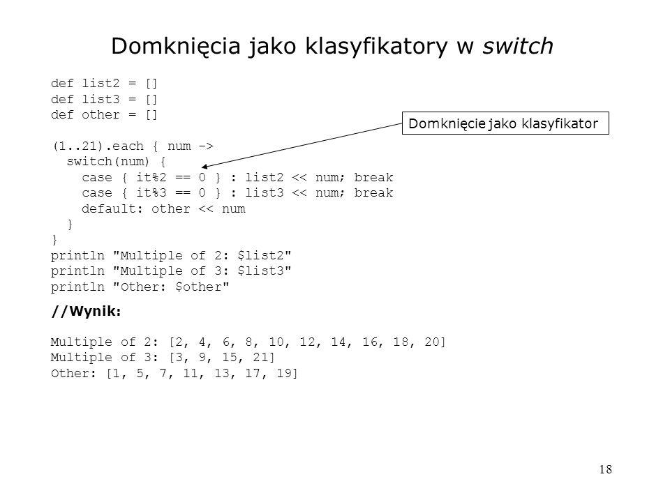 Domknięcia jako klasyfikatory w switch