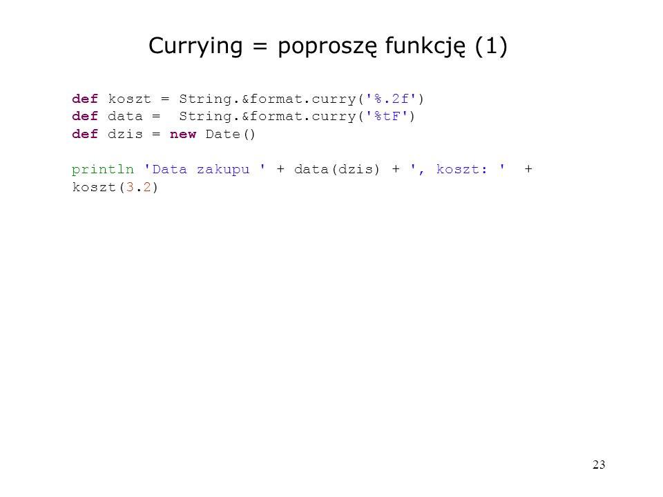 Currying = poproszę funkcję (1)