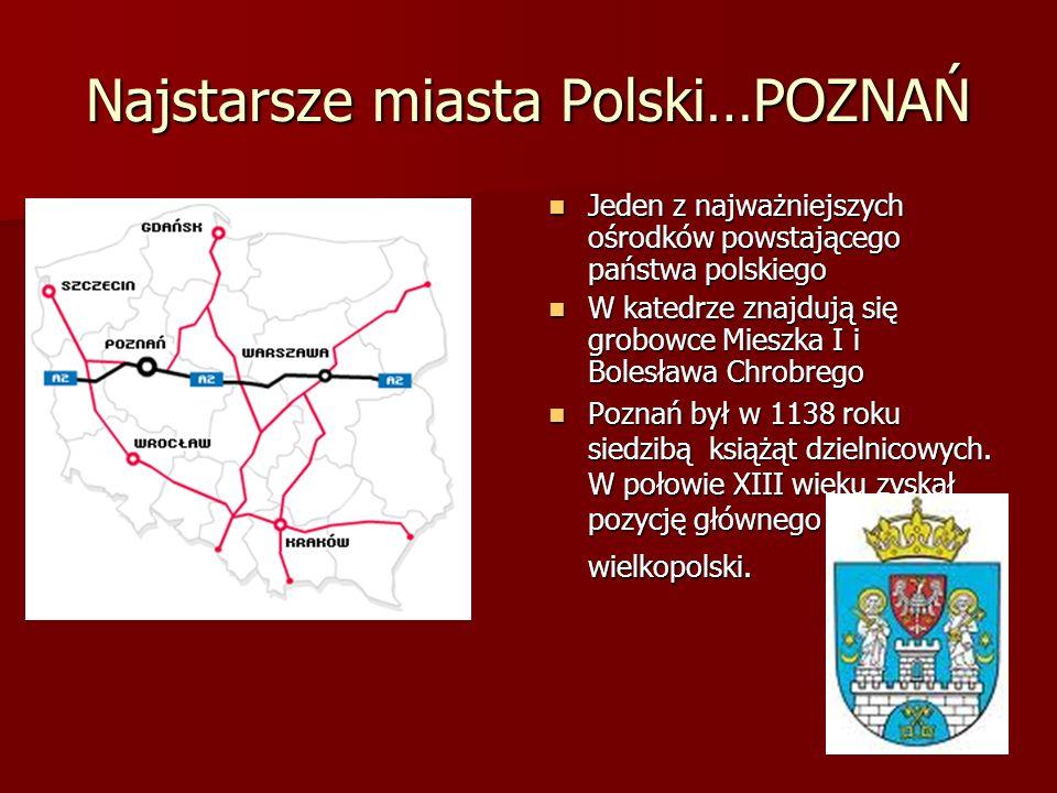 Najstarsze miasta Polski…POZNAŃ