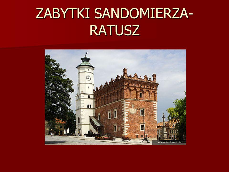ZABYTKI SANDOMIERZA-RATUSZ