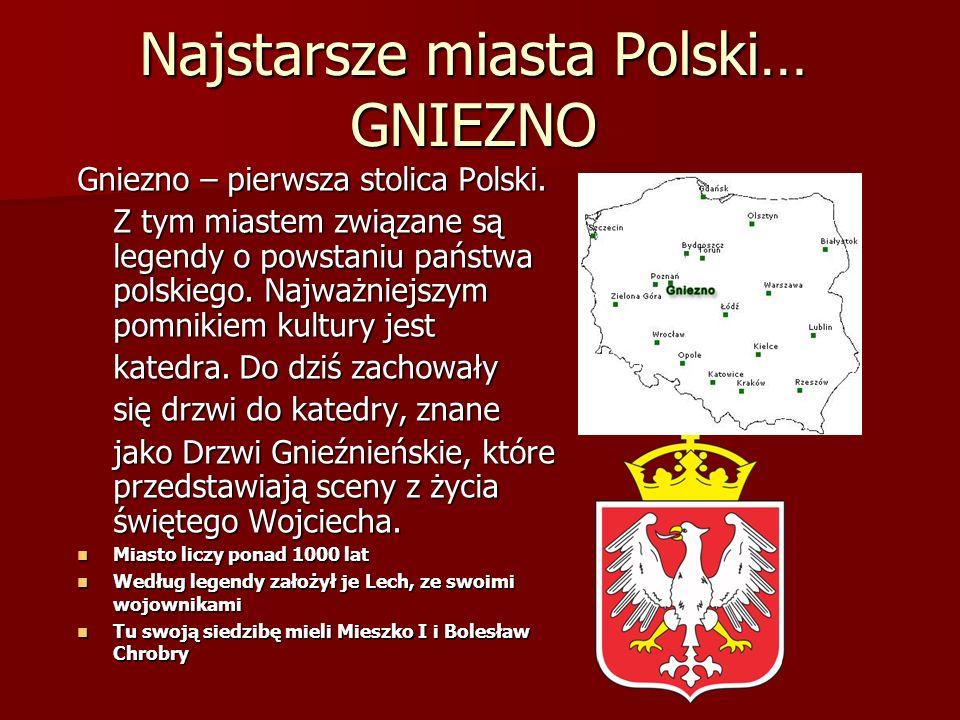 Najstarsze miasta Polski… GNIEZNO