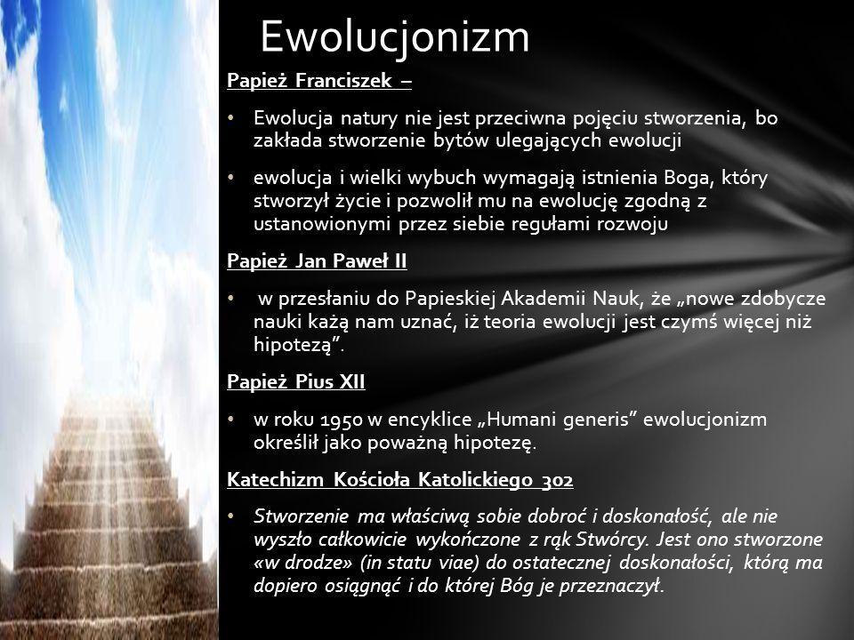 Ewolucjonizm Papież Franciszek –