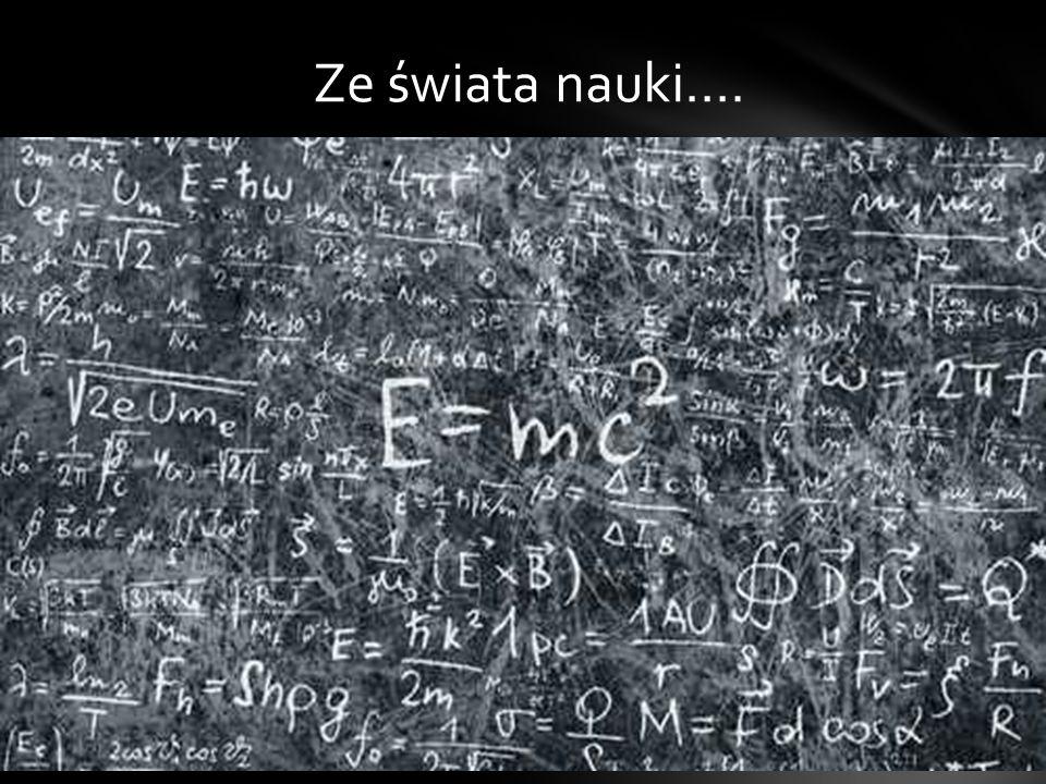 Ze świata nauki….