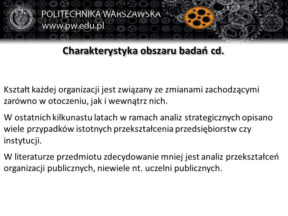 Charakterystyka obszaru badań cd.