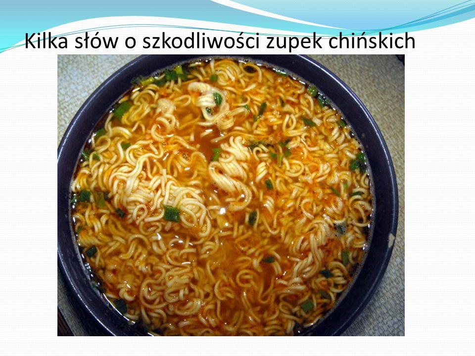 Kilka słów o szkodliwości zupek chińskich