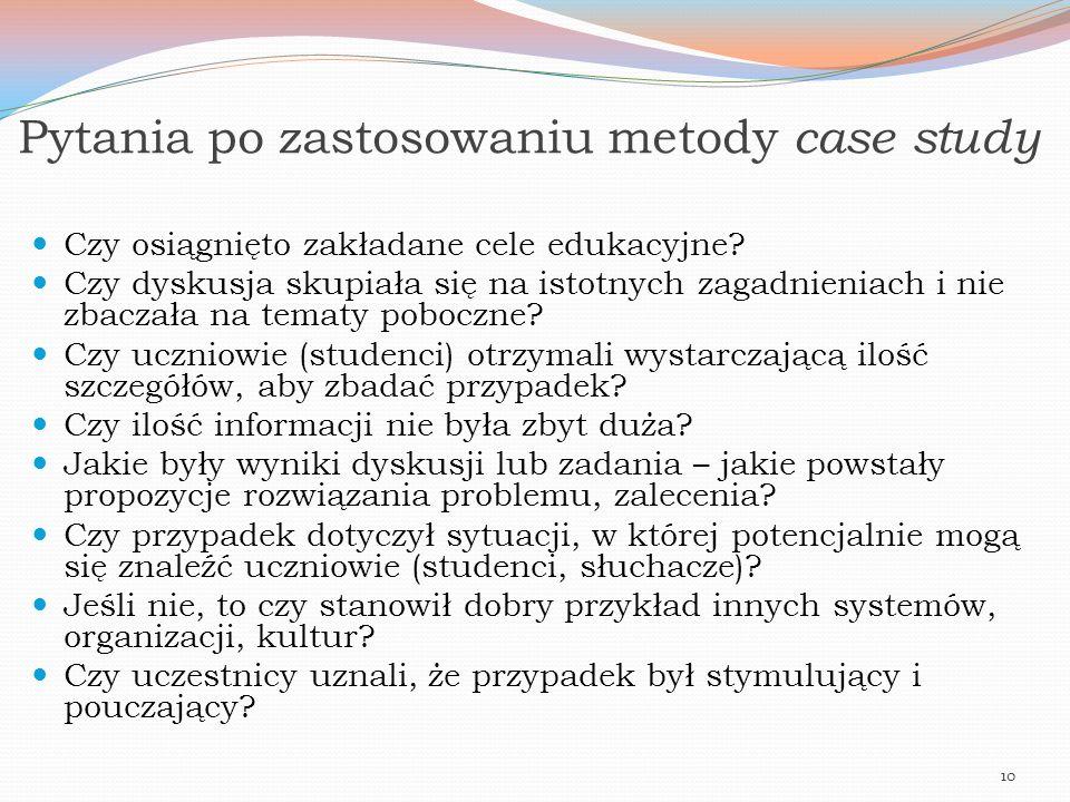 Pytania po zastosowaniu metody case study
