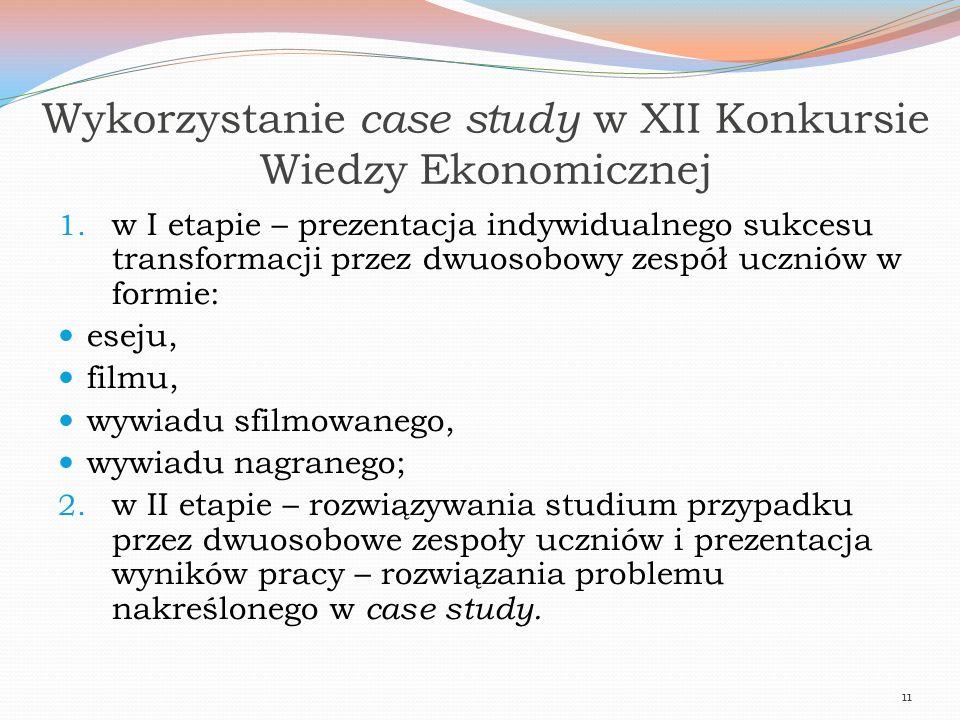 Wykorzystanie case study w XII Konkursie Wiedzy Ekonomicznej