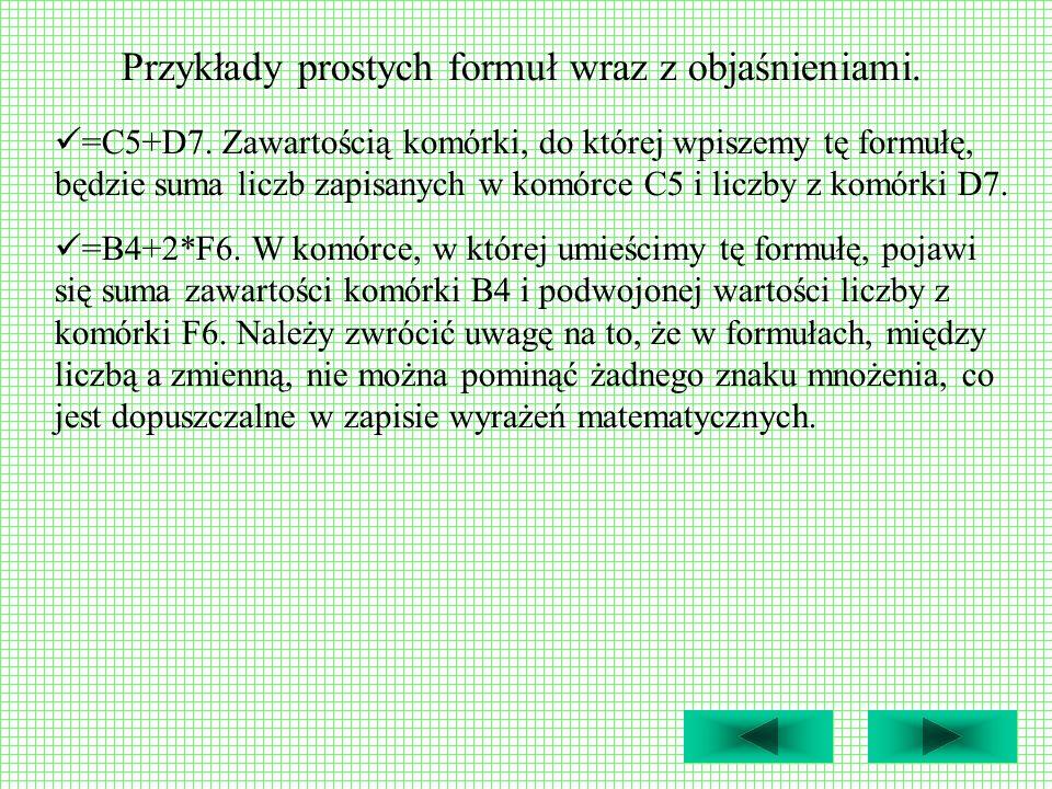 Przykłady prostych formuł wraz z objaśnieniami.