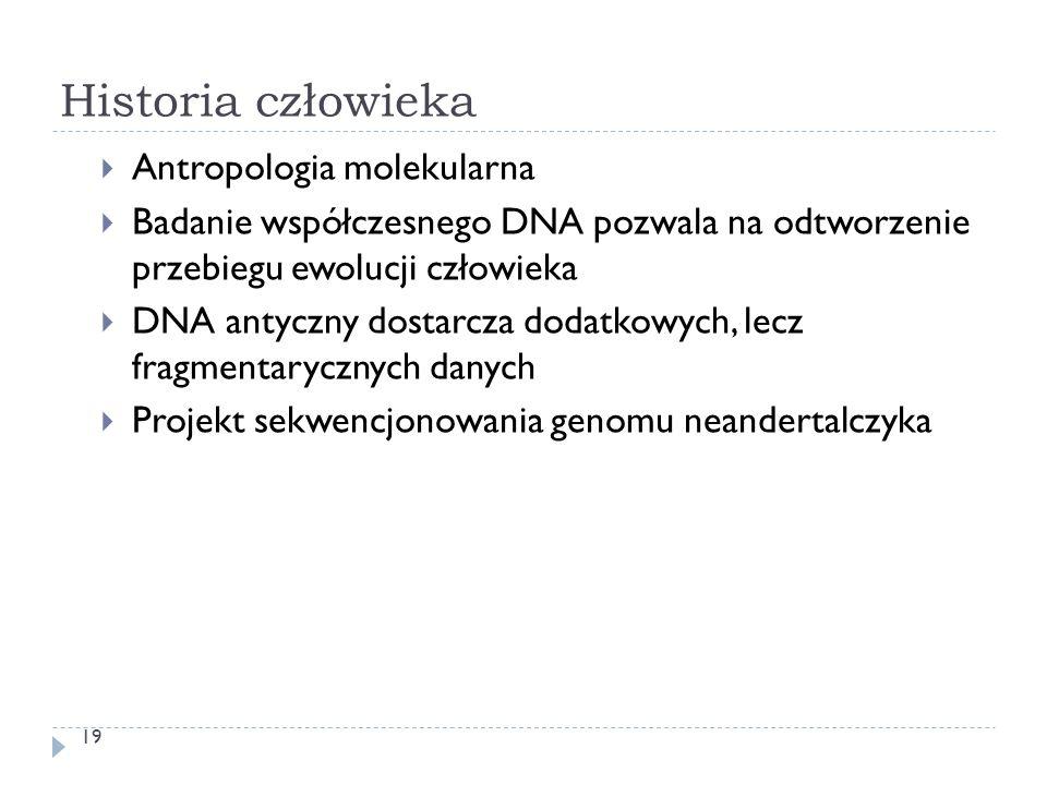 Historia człowieka Antropologia molekularna