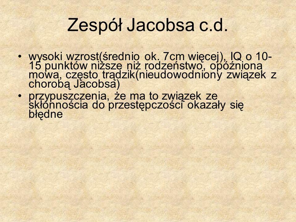 Zespół Jacobsa c.d.