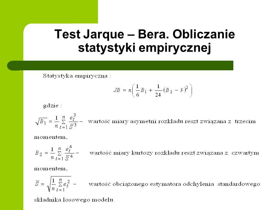 Test Jarque – Bera. Obliczanie statystyki empirycznej