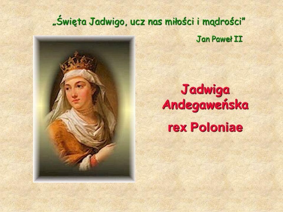 """""""Święta Jadwigo, ucz nas miłości i mądrości"""