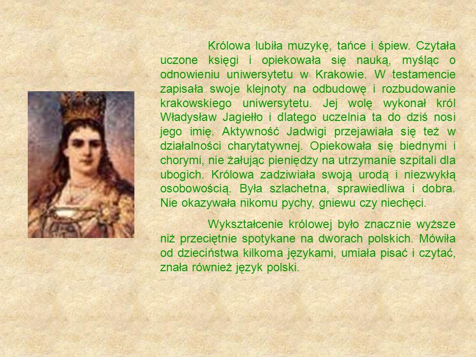 Królowa lubiła muzykę, tańce i śpiew