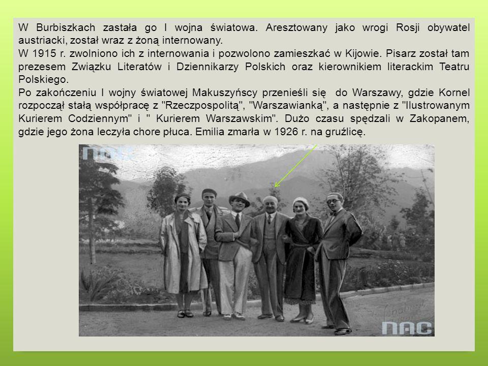 W Burbiszkach zastała go I wojna światowa
