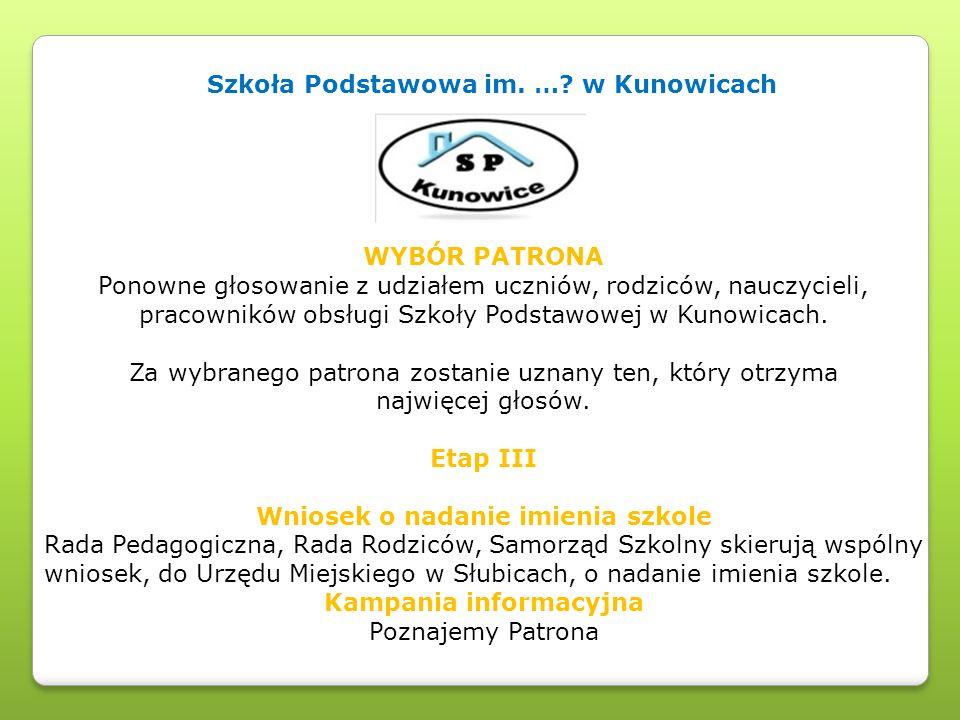 Szkoła Podstawowa im. … w Kunowicach Kampania informacyjna