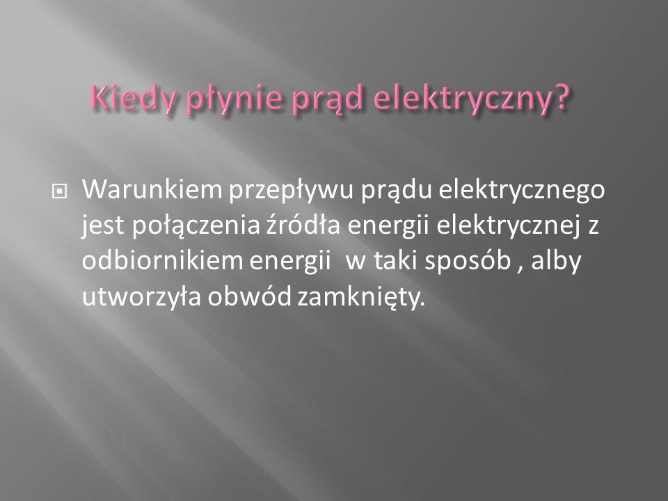 Kiedy płynie prąd elektryczny