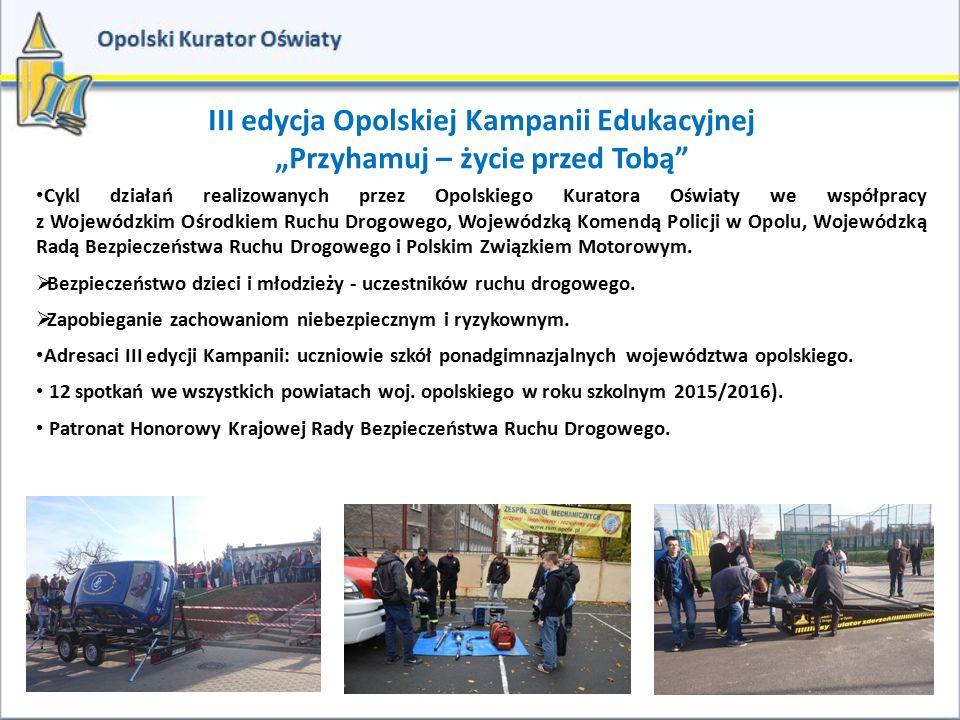 III edycja Opolskiej Kampanii Edukacyjnej