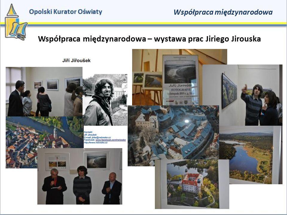 Współpraca międzynarodowa – wystawa prac Jiriego Jirouska