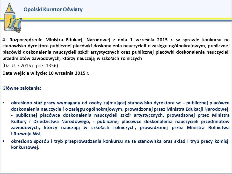 4. Rozporządzenie Ministra Edukacji Narodowej z dnia 1 września 2015 r
