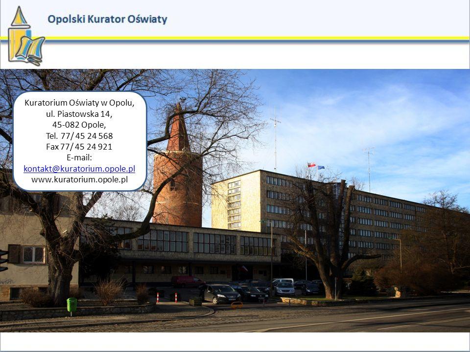 Kuratorium Oświaty w Opolu, ul. Piastowska 14, 45-082 Opole,