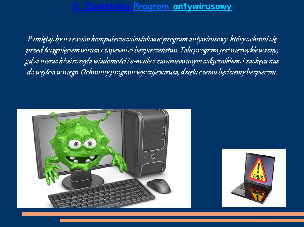 3. Zainstaluj Program antywirusowy