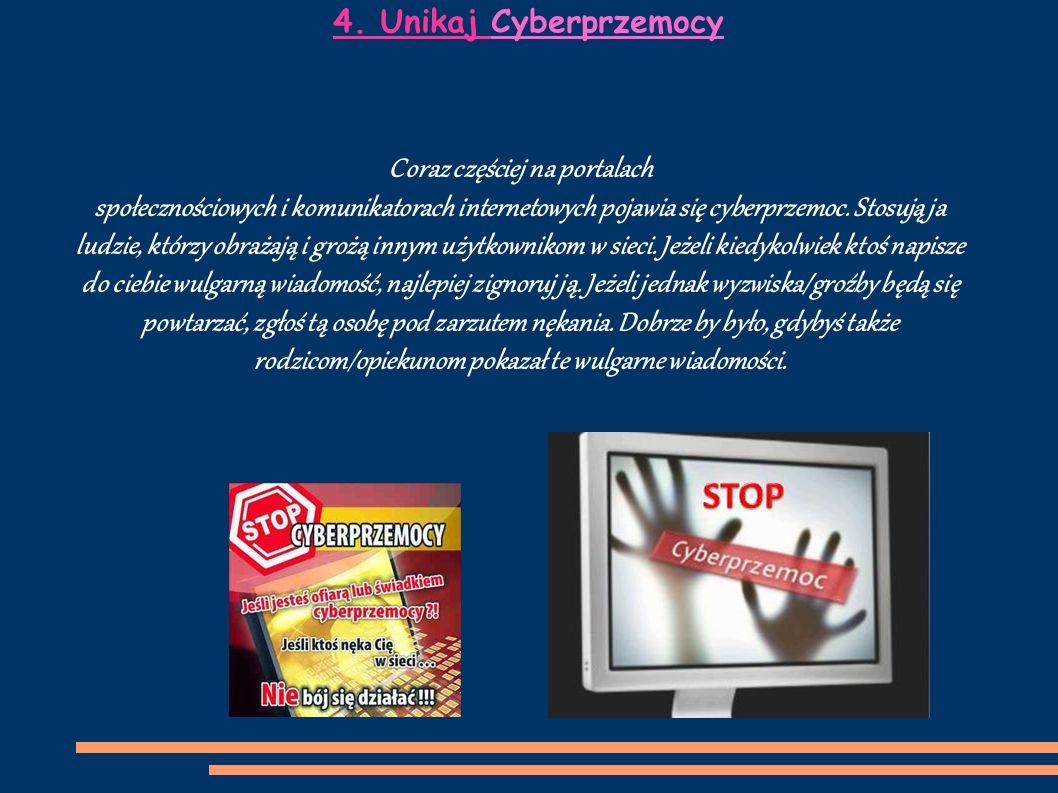 4. Unikaj Cyberprzemocy