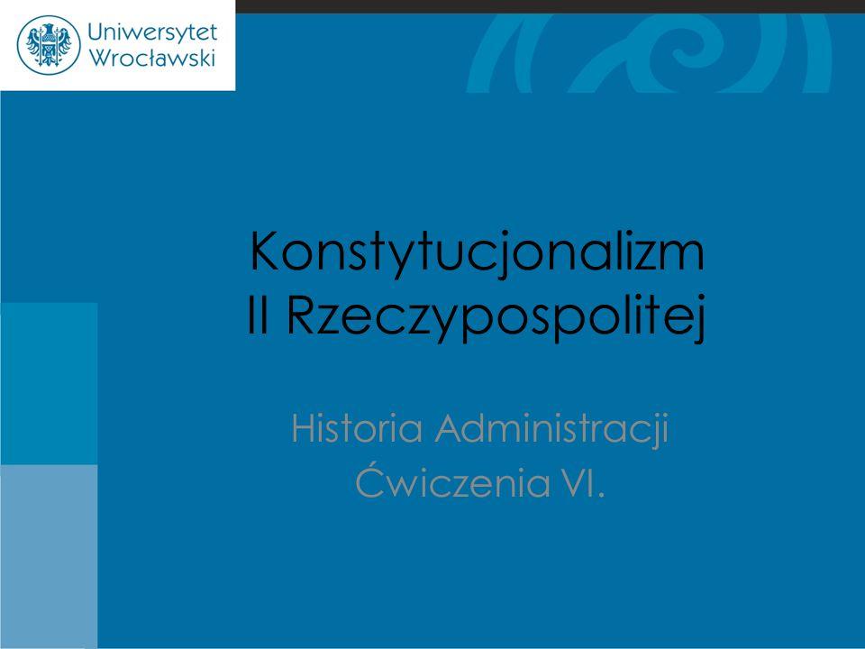 Konstytucjonalizm II Rzeczypospolitej