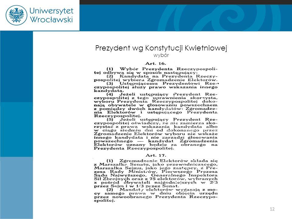 Prezydent wg Konstytucji Kwietniowej wybór