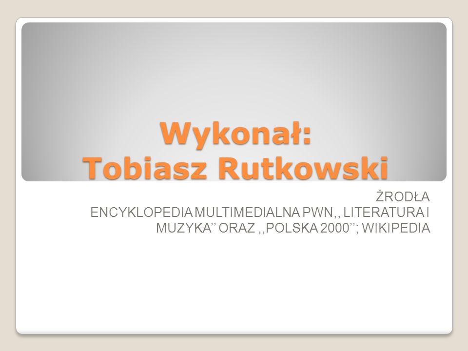 Wykonał: Tobiasz Rutkowski