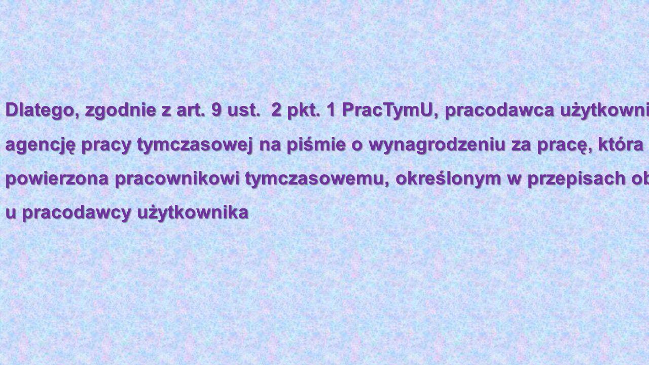 Dlatego, zgodnie z art. 9 ust. 2 pkt