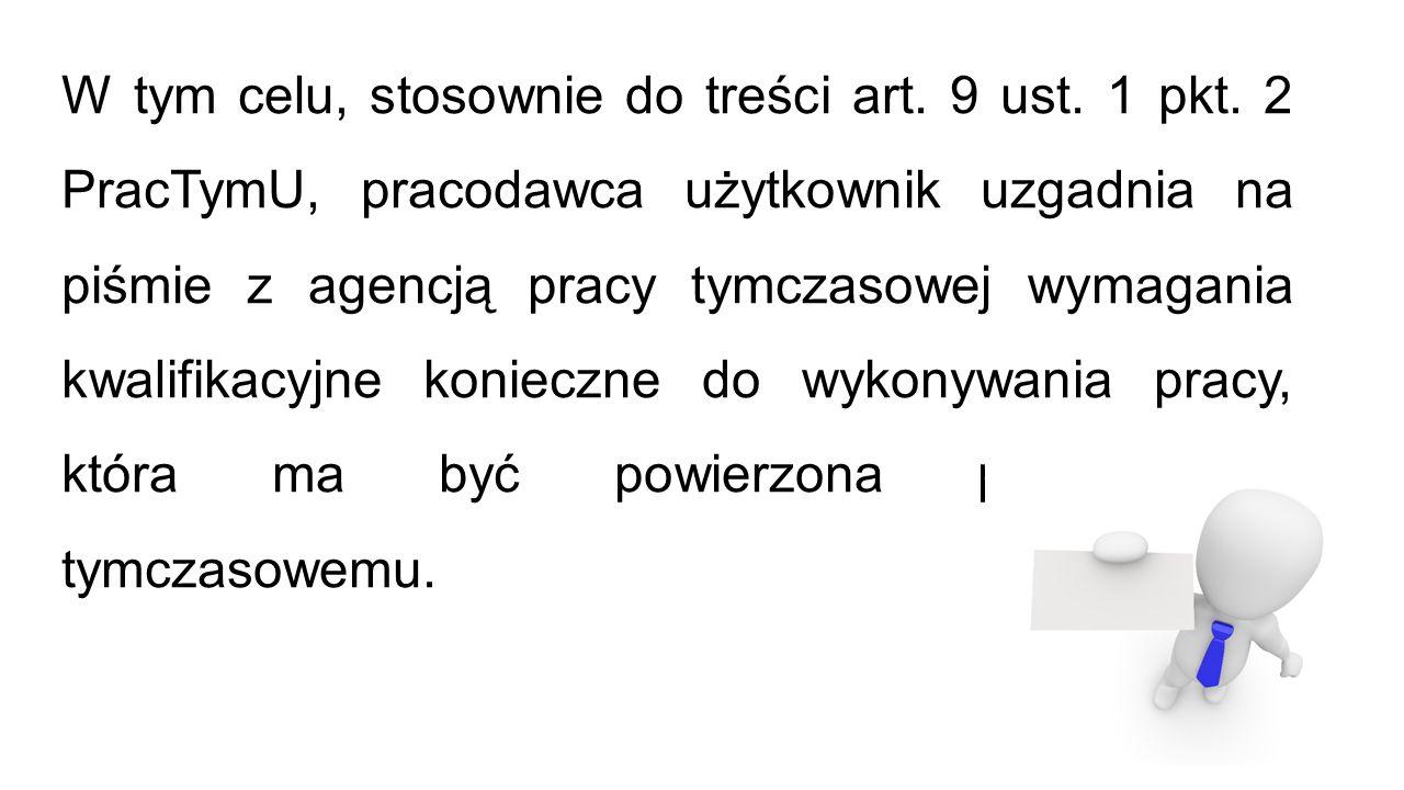 W tym celu, stosownie do treści art. 9 ust. 1 pkt