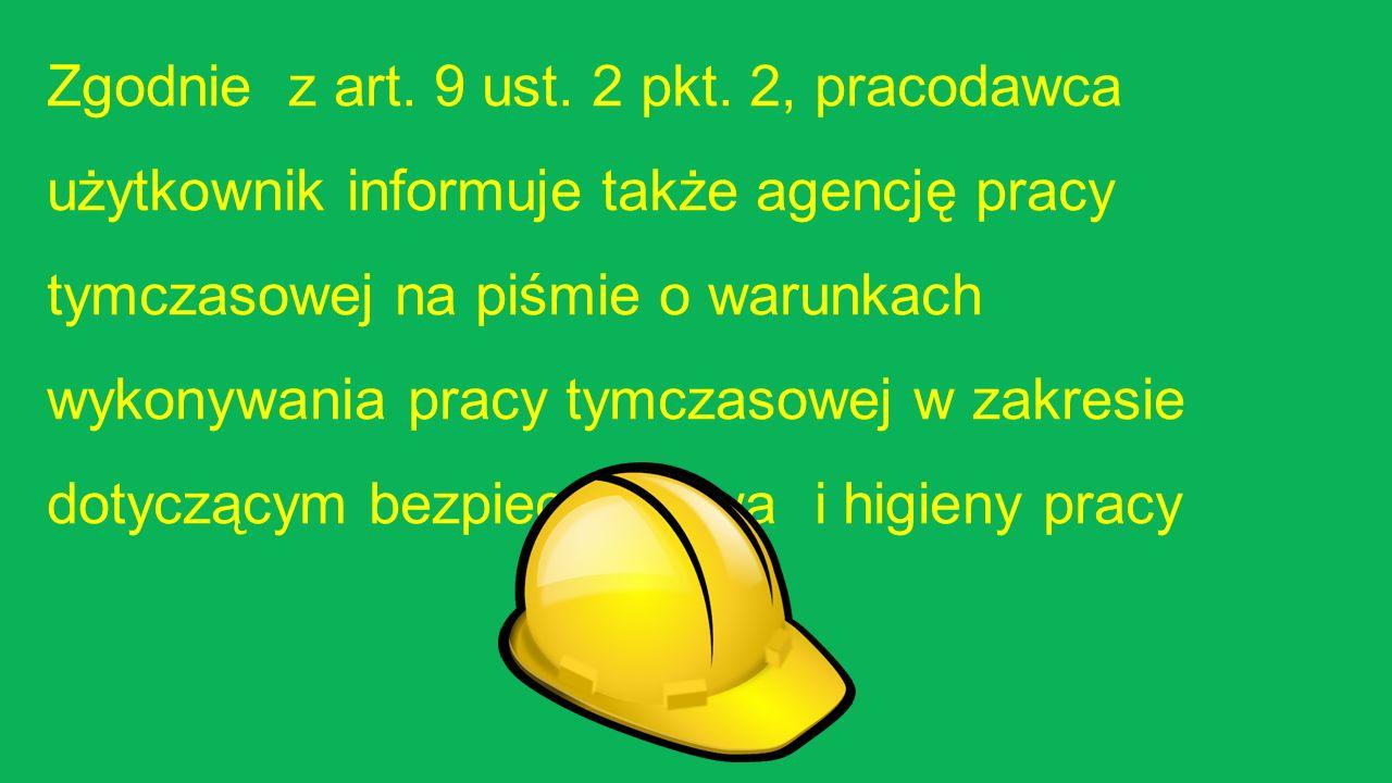 Zgodnie z art. 9 ust. 2 pkt.