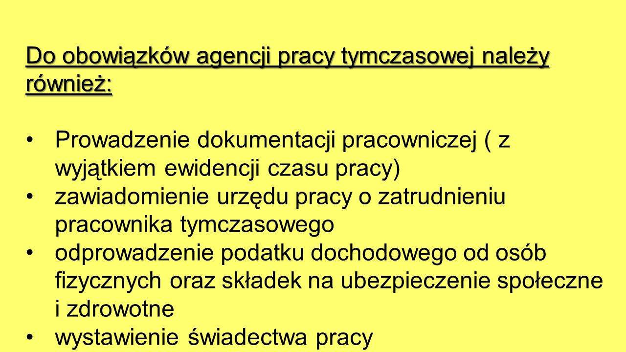 Do obowiązków agencji pracy tymczasowej należy również: