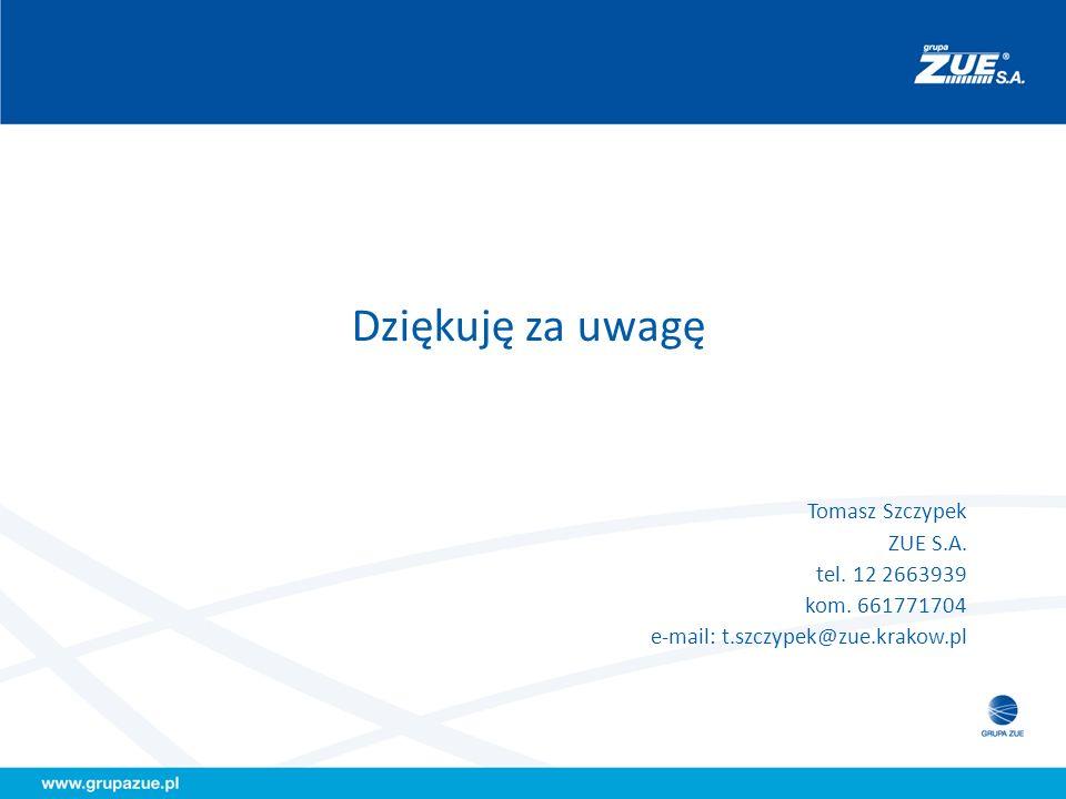 Dziękuję za uwagę Tomasz Szczypek ZUE S.A. tel. 12 2663939