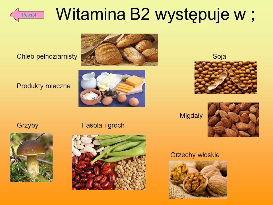 Witamina B2 występuje w ;