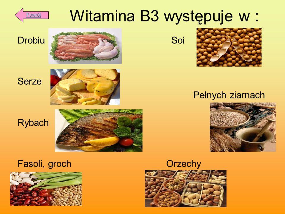 Witamina B3 występuje w :