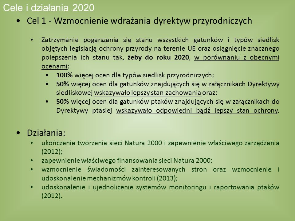Cel 1 - Wzmocnienie wdrażania dyrektyw przyrodniczych